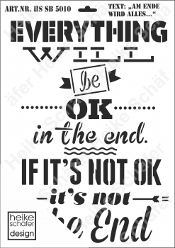 Schablone-Stencil A3 080-5010 Everything will be ok..