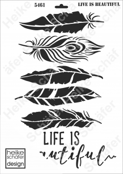 Schablone-Stencil A3 433-5461 Life is Beautyful