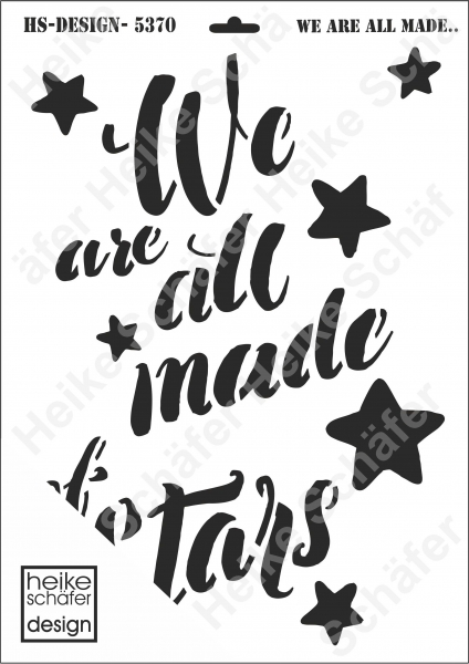 Schablone-Stencil A3 057-5370 We are all made of Stars